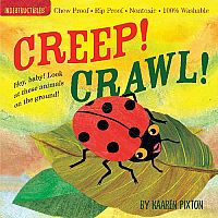 Creep! Crawl!  Indestructibles Book