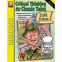 Critical Thinking and Classic Tales (Folk Tales)- RL 3-4