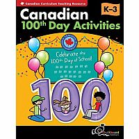 Canadian 100th Day Activities Gr. K-3