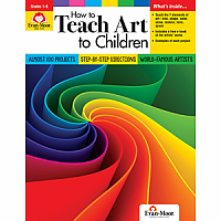 How to Teach Art to Children Gr. 1-6 - Teacher Resource