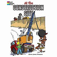 At the Construction Site Colouring Book