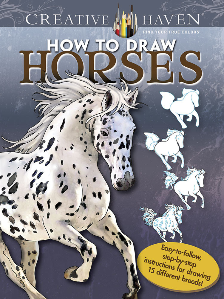 Creative Haven How to Draw Horses